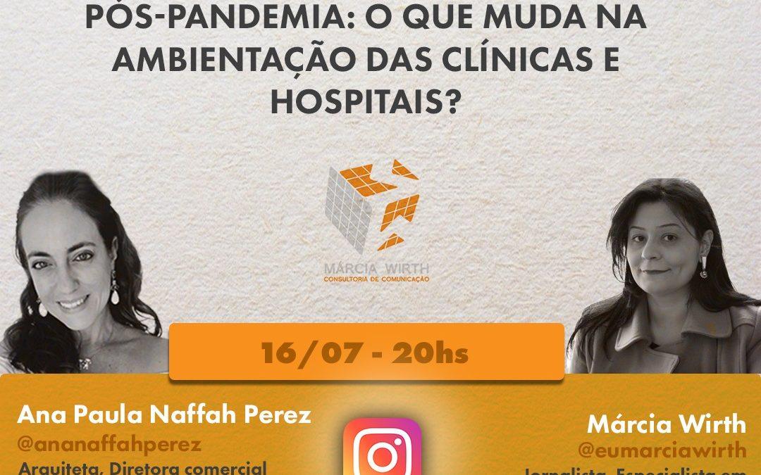Lives da Retomada: o que muda na ambientação das clínicas?