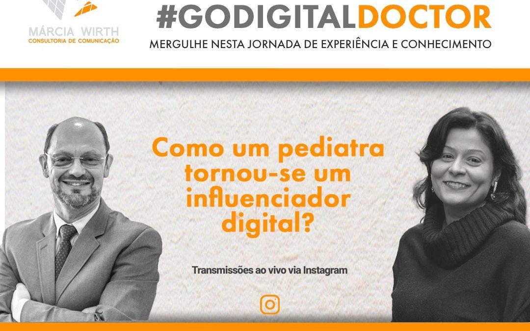 Como um pediatra tornou-se um influenciador digital?