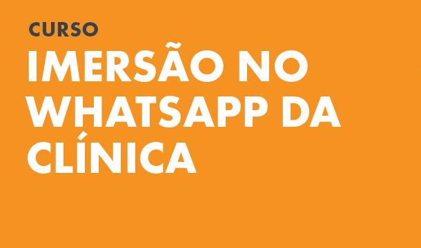WhatsApp da Clínica: treine sua equipe agora!